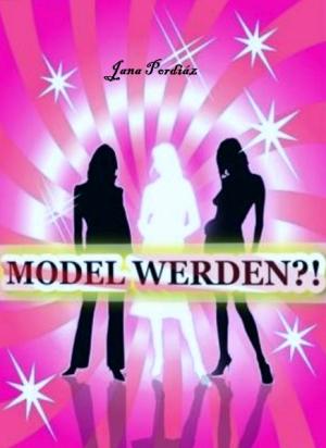 Model werden?!