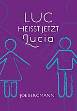 Luc heisst jetzt Lucia