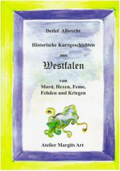 Historische Kurzgeschichten aus Westfalen