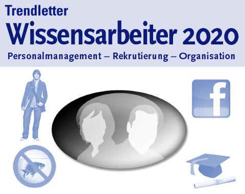 Trendletter Sonderausgabe 'Wissensarbeiter 2020'