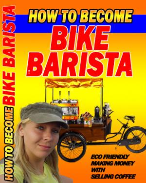 How to become bikebarista