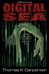 Tales from the Digital Sea (Volume One)