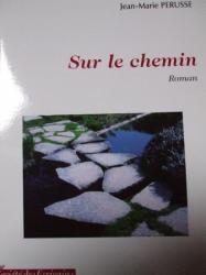 SUR LE CHEMIN...
