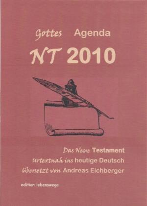 NT 2010 - Gottes Agenda