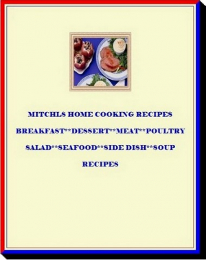 Mitchls Home Cooking Recipes