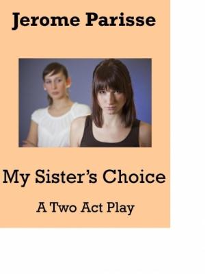 My Sister's Choice
