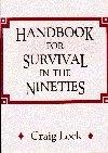 Handbook to Survive The Nineties, The New Millennium + Life
