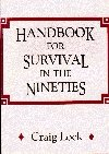 Handbook to Survive The Nineties, The New Millennium + Life