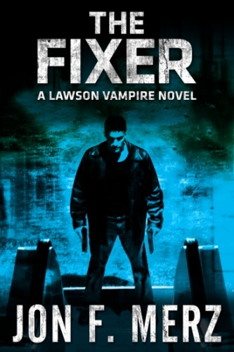 The Fixer: A Lawson Vampire Novel 1