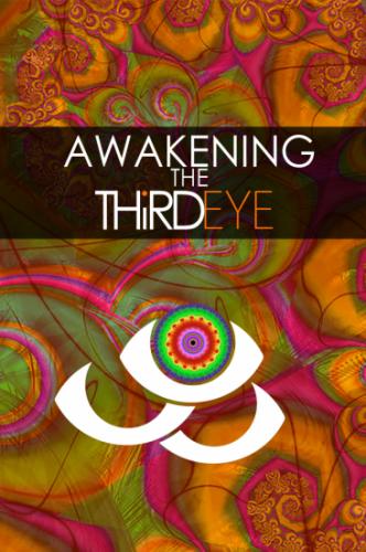 Awakening The Third Eye