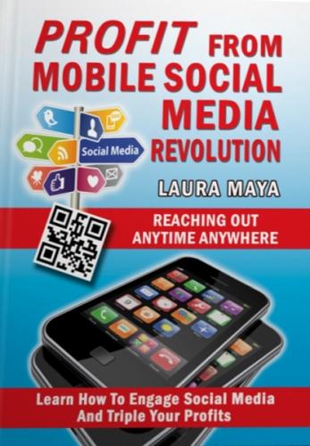 Profit From Mobile Social Media Revolution