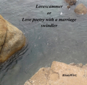 Lovescammer or Love poetry with a marriage swindler