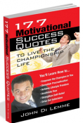 177 Motivational Success Quotes to Live a Champion Life