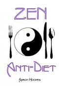 Zen Anti-Diet