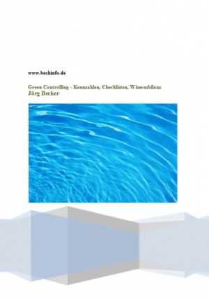 Green Controlling - Kennzahlen, Checklisten, Wissensbilanz