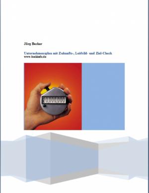 Unternehmensplan mit Zukunfts-, Leitbild- und Ziel-Check