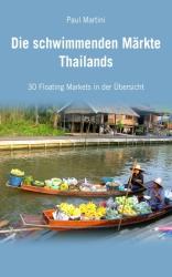 Die Schwimmenden Märkte Thailands
