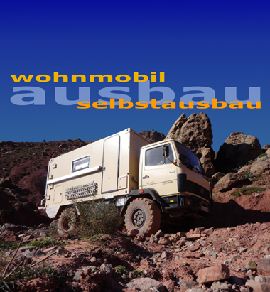 Wohnmobil-Selbstausbau: Fahrzeug- und Aufbau-Auswahl, 36 S.