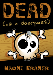 DEAD (as a doorpost)
