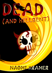 DEAD (and hellbent)