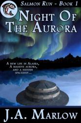 Night of the Aurora (Salmon Run - Book 1)