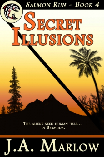 Secret Illusions (Salmon Run - Book 4)