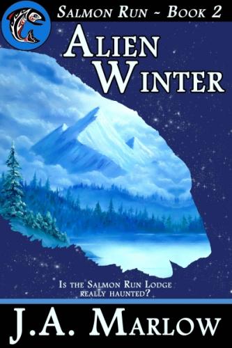 Alien Winter (Salmon Run - Book 2)