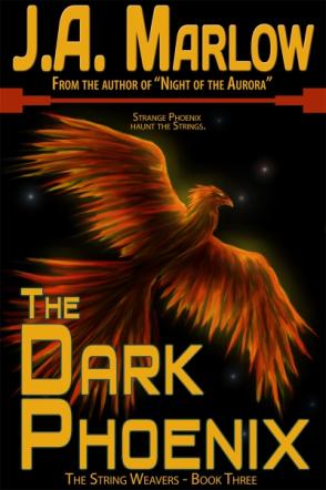 The Dark Phoenix (The String Weavers - Book 3)