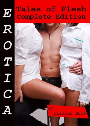 Erotica: Tales of Flesh, Complete Edition
