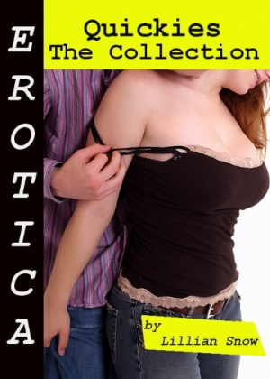 Erotica: Quickies, The Collection