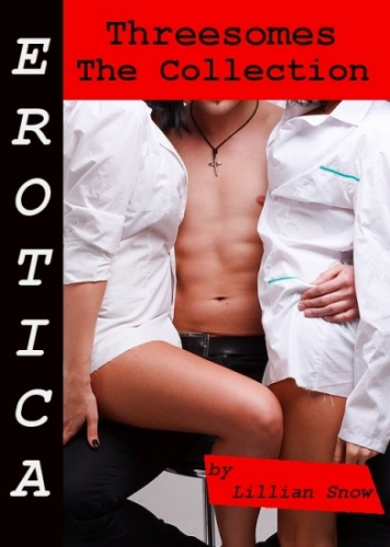 Erotica: Threesomes, The Collection