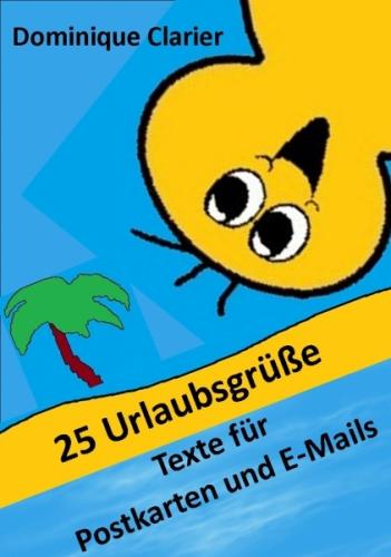 25 Urlaubsgrüße - Texte für Postkarten an nette Leute - eBook by ...