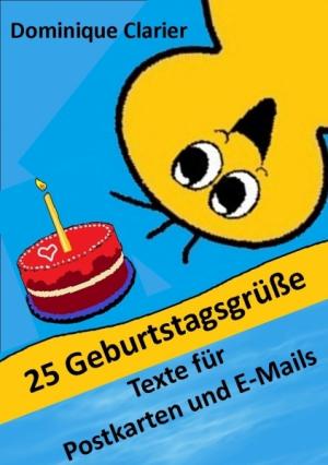 25 Geburtstagsgrüße - Texte für Postkarten an nette Leute