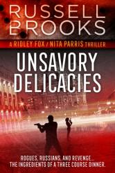 Unsavory Delicacies