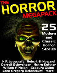 The Horror Megapack: 25 Classic and Modern Horror Stories