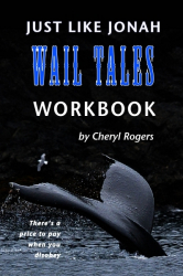 Just Like Jonah Wail Tales Workbook
