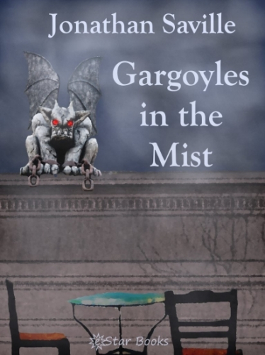 Gargoyles in the Mist