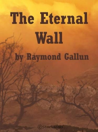 The Eternal Wall
