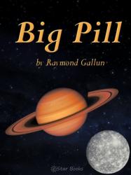 The Big Pill