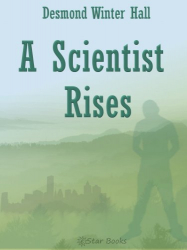 A Scientist Rises