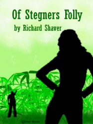 Of Stegners Folly