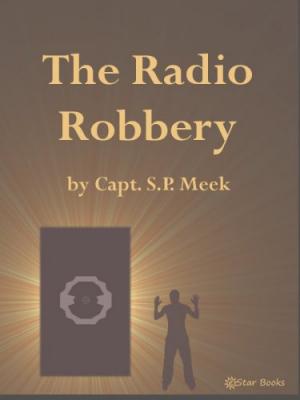 The Radio Robbery