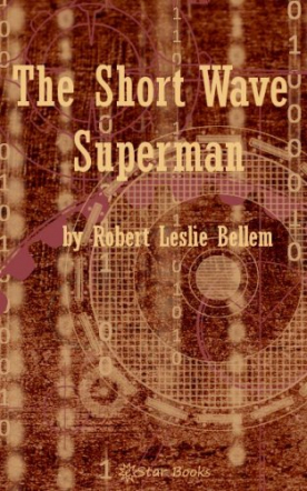 The Short-Wave Superman
