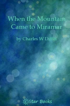 When the Mountain Came to Miramar