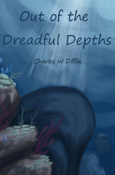 Out of the Dreadful Depths