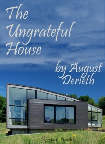 The Ungrateful House