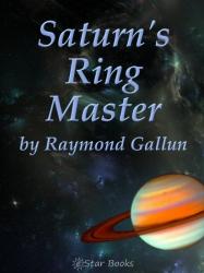 Saturn's Ringmaster