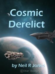 Cosmic Derelict