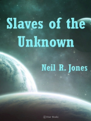 Slaves of the Unknown