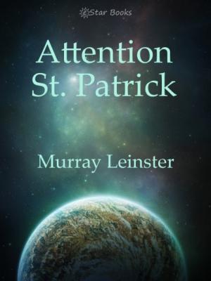 Attention St. Patrick